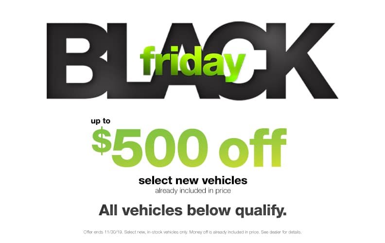 $500 Off Black Friday Vehicles