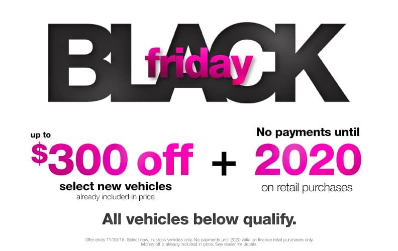 $300 Off Black Friday Vehicles