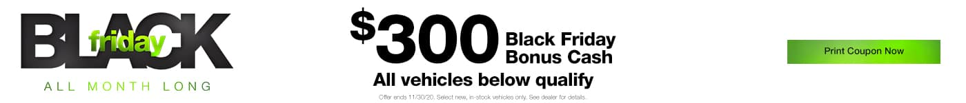 $300 Off on select new vehicles. Black Friday Specials at Bloomington Chrysler Jeep Dodge Ram
