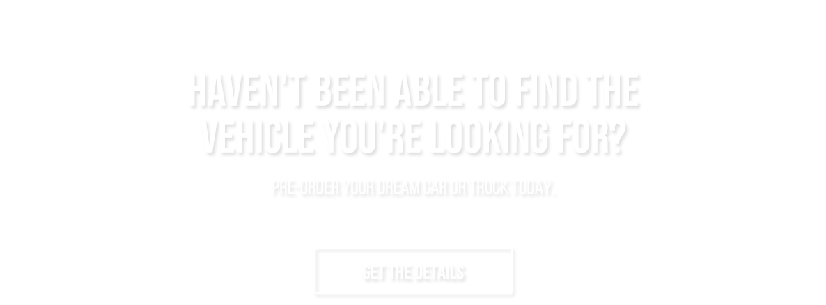Pre-Order you Jeep Chrysler Dodge or Ram today
