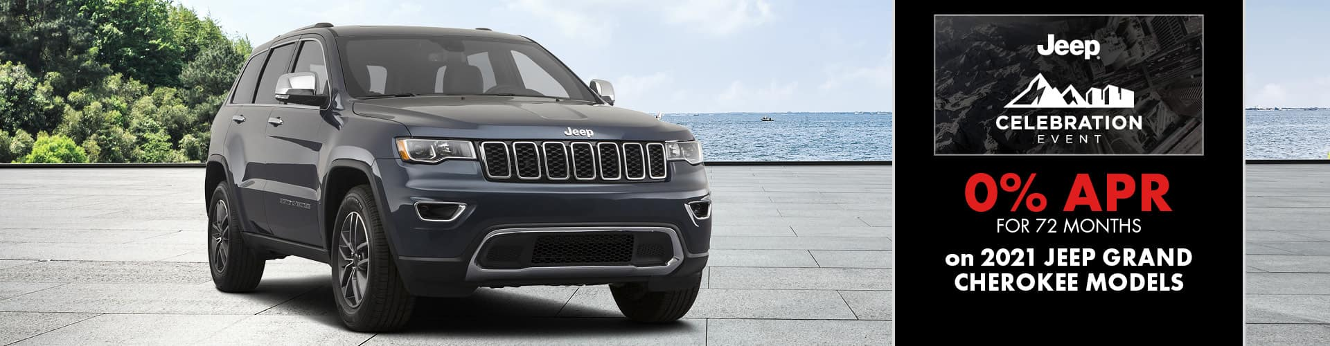 0% for 72 months on 2021 Grand Cherokees models