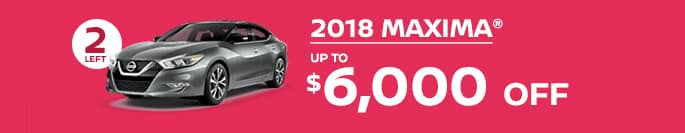 2018 maxima get up to $6,000 off