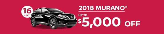 2018 murano get up to $5,000 off