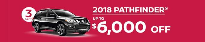 2018 pathfinder get up to $6,000 off
