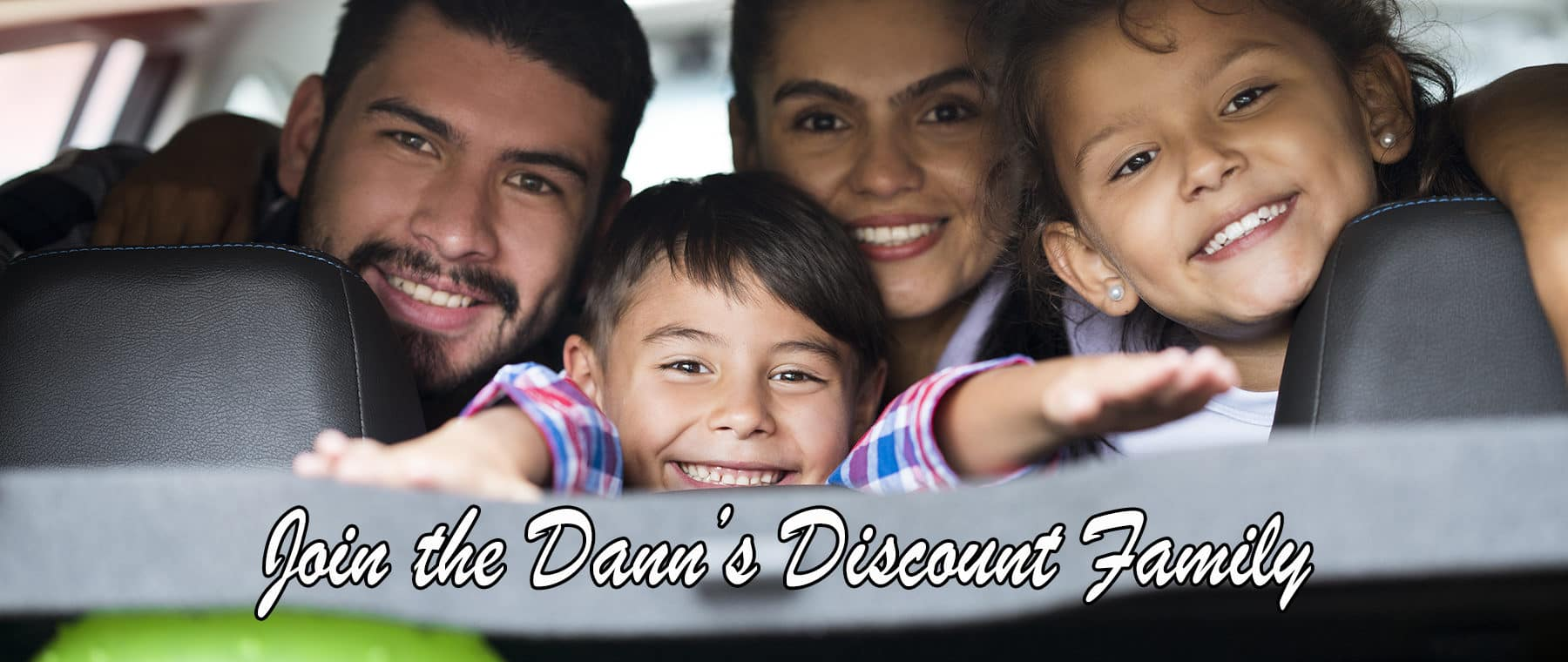 Join the Dann's Discount Family