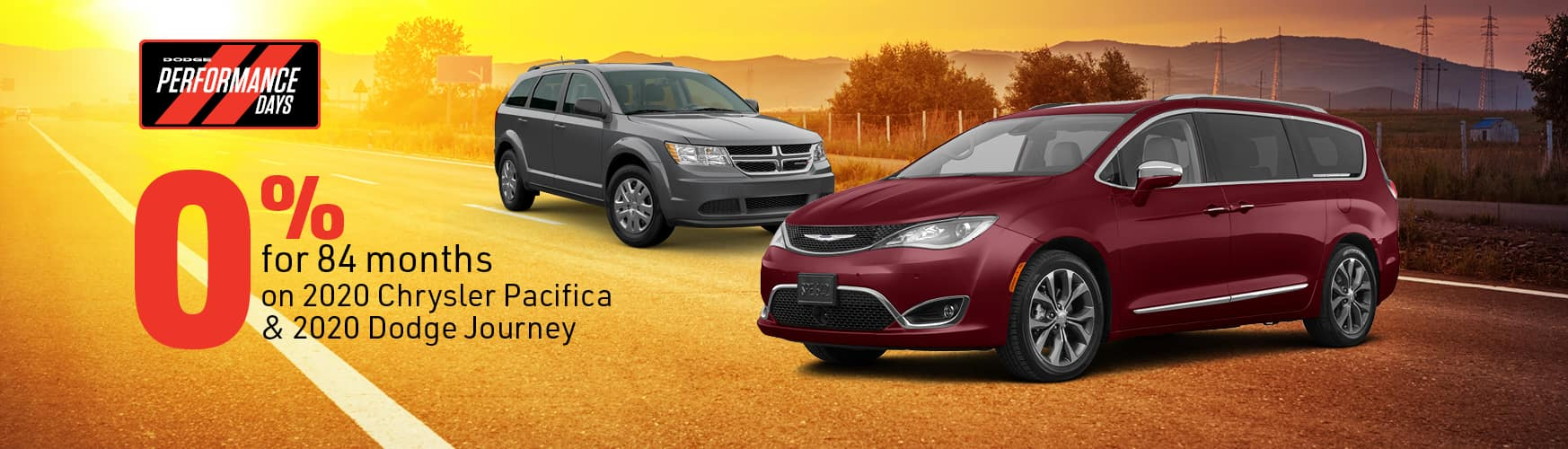 0% for 84 months on 2020 Chrysler Pacifica & 2020 Dodge Journey