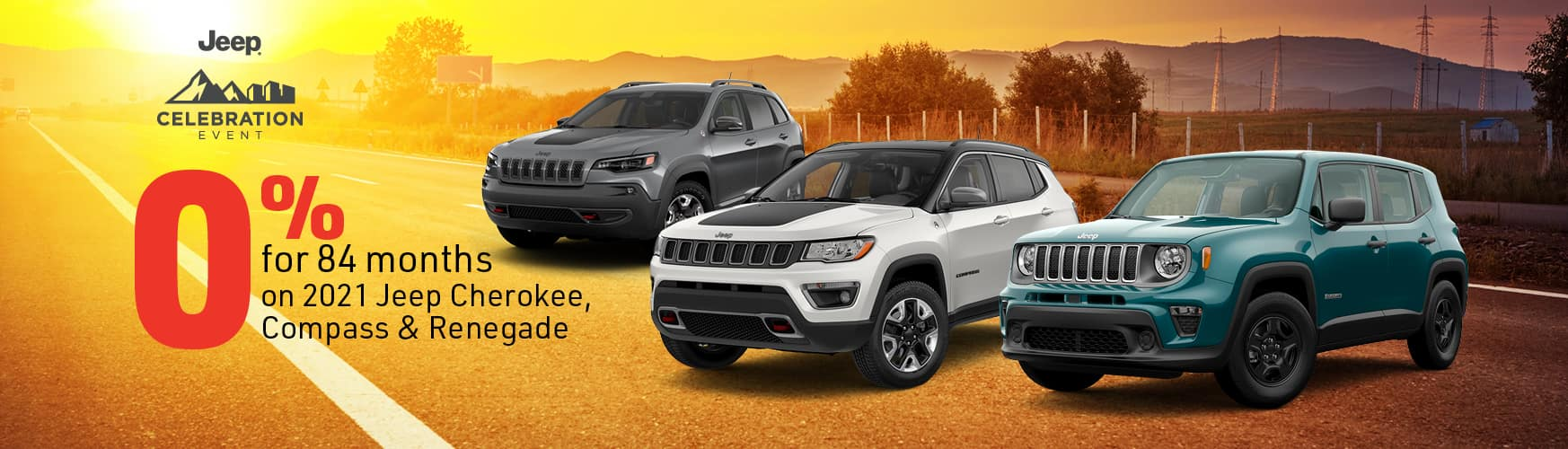 0% for 84 months on 2021 Jeep Cherokee, Compass & Renegade