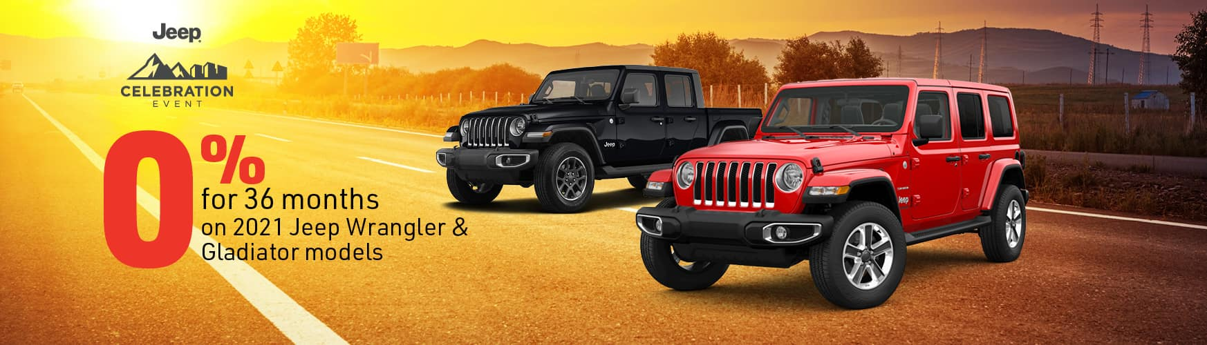 0% for 36 months on 2021 Jeep Wrangler & Gladiator models
