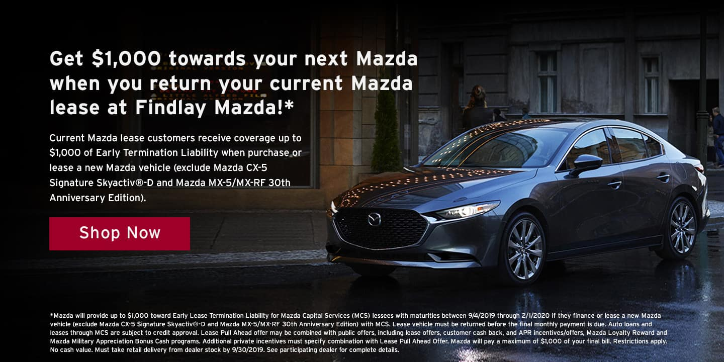 Lease return pull ahead offer at Findlay Mazda!