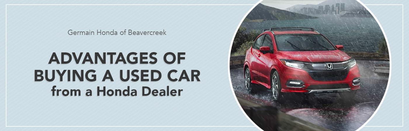 Advantages of Buying a Used/CPO Honda from a Honda Dealer at Germain Honda of Beavercreek