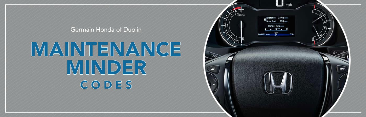 Honda Accord Maintenance Codes >> Honda Maintenance Minder Codes Germain Honda Of Dublin