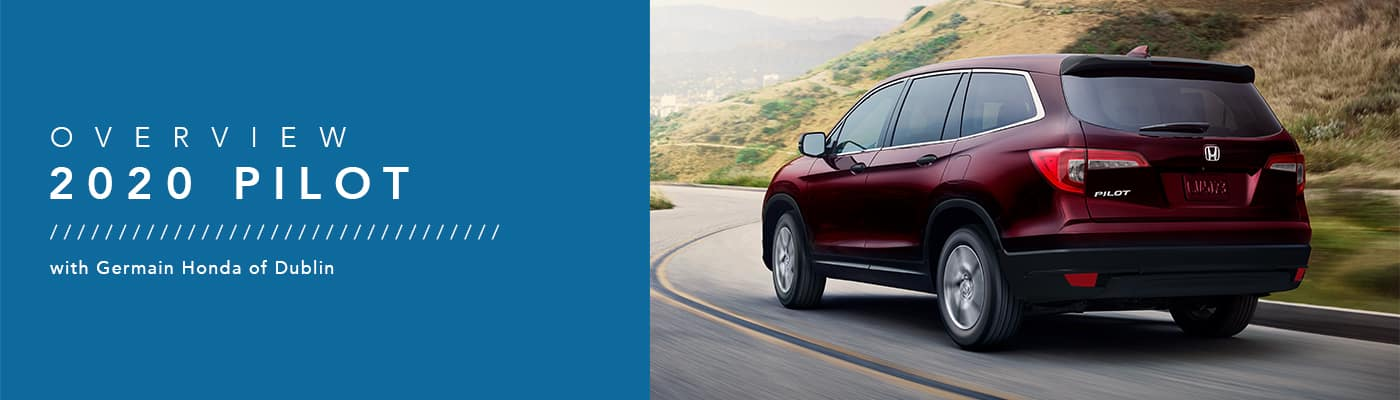 2020 Honda Pilot Model Overview at Germain Honda of Dublin