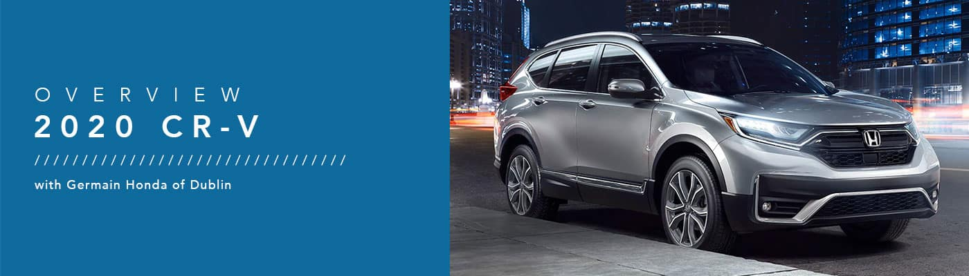 2020 Honda CR-V Model Overview at Germain Honda of Dublin