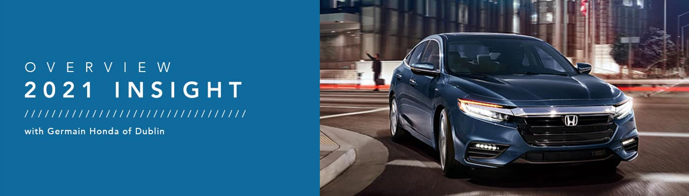 2021 Honda Insight Model Overview - Germain Honda of Dublin