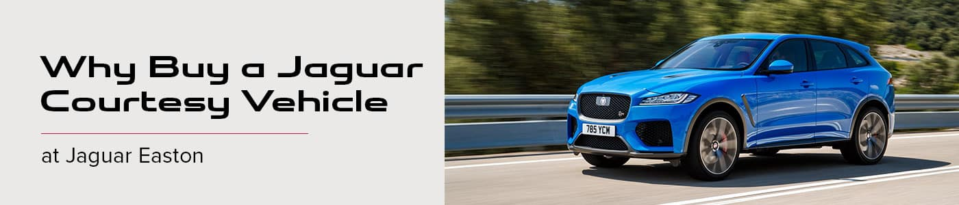 Why Buy a Jaguar Courtesy Vehicle at Jaguar Easton