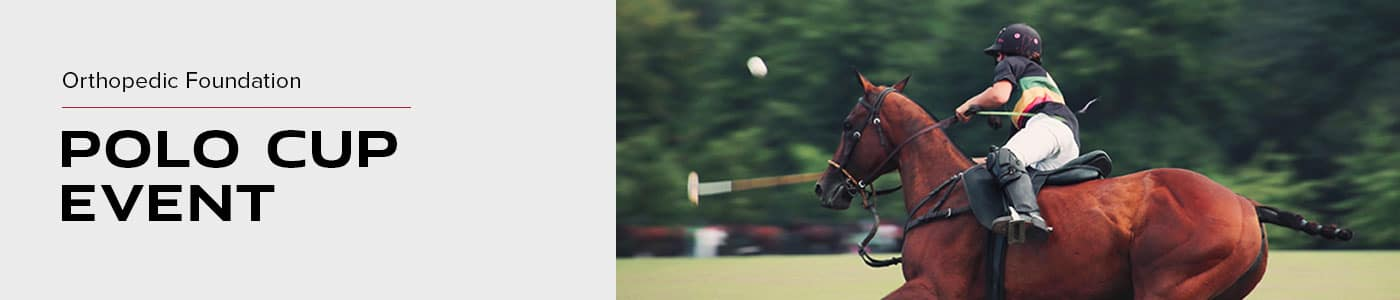 Orthopedic Foundation Polo Cup Event