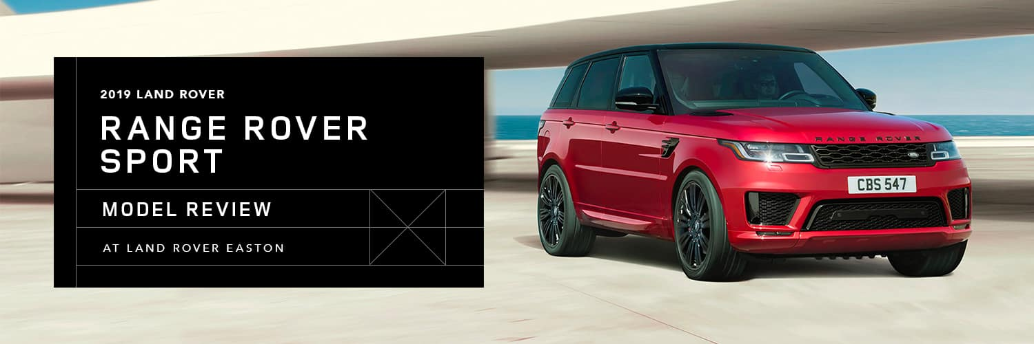 2019 Range Rover Sport Model Overview at Land Rover Easton