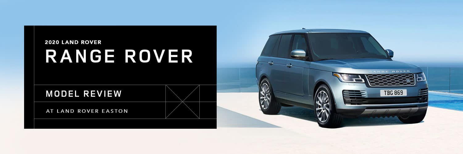 2020 Range Rover Model Overview at Land Rover Easton