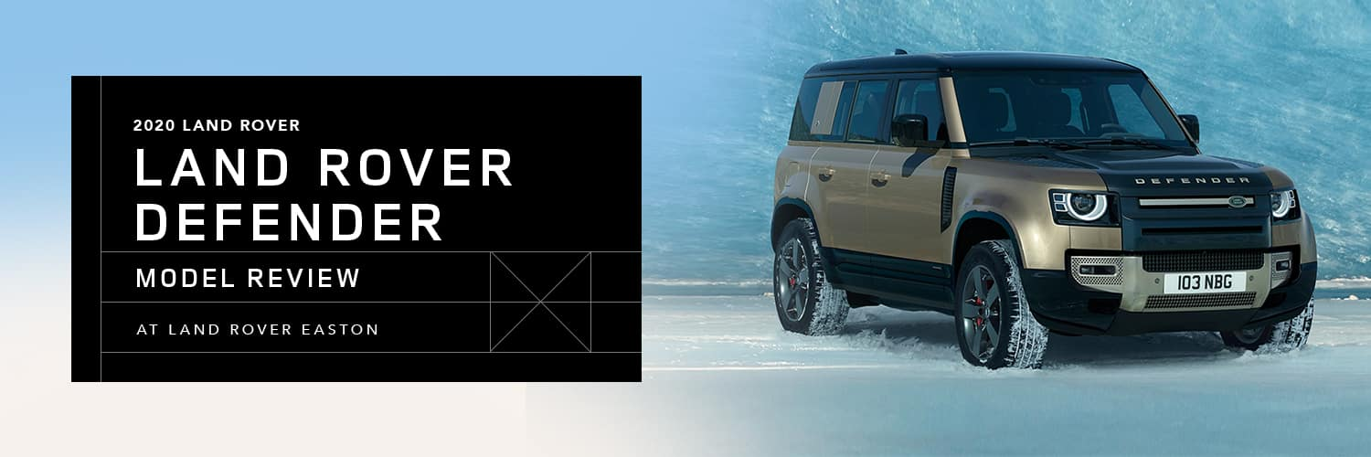 2020 Land Rover Defender Model Overview at Land Rover Easton