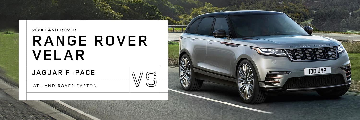 Land Rover Range Rover Velar vs. Jaguar F-PACE at Jaguar Easton