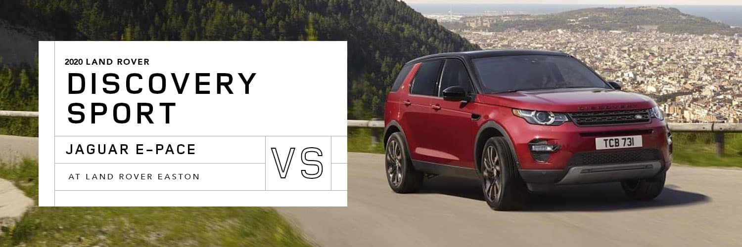 Land Discovery Sport vs. Jaguar E-PACE at Jaguar Easton