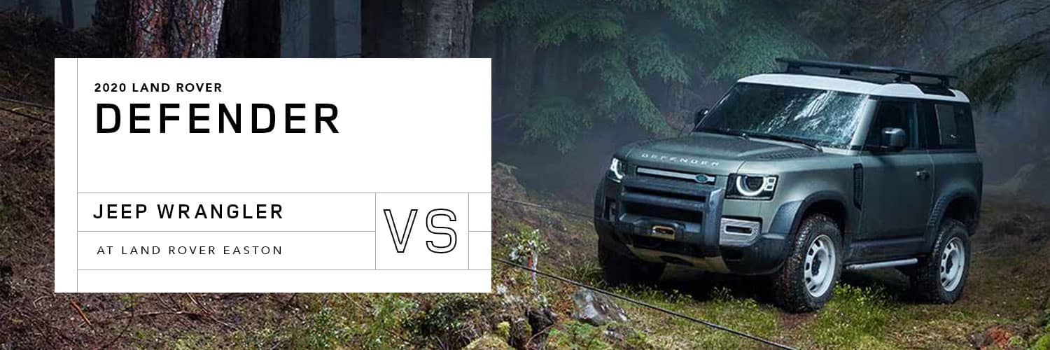 2020 Land Rover Defender vs 2020 Jeep Wrangler Unlimited - Land Rover Easton