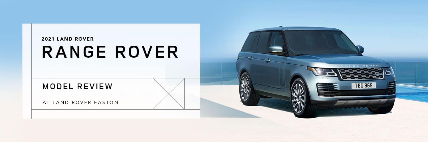 2021 Range Rover Model Overview at Land Rover Easton