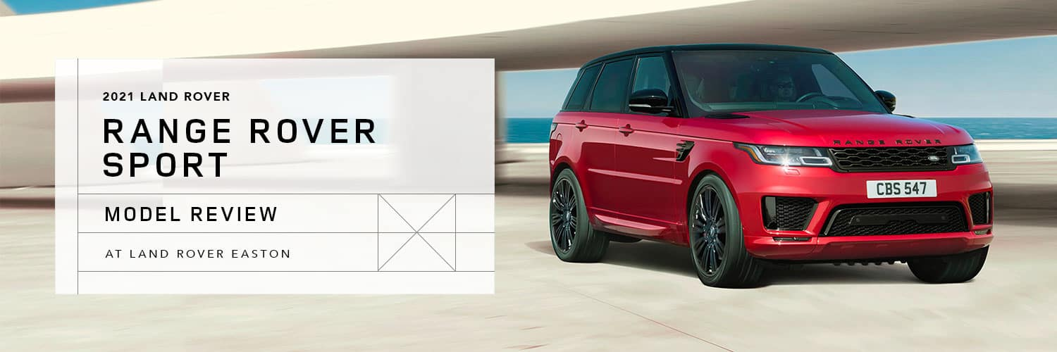 2021 Range Rover Sport Model Overview at Land Rover Easton