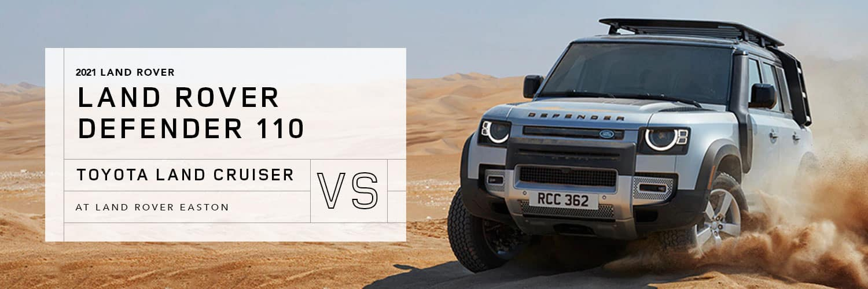 2021 Land Rover Defender 110 vs Toyota Land Cruiser - Land Rover Easton