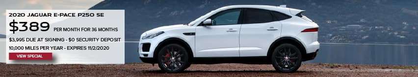 2020 JAGUAR E-PACE P250 SE. $389 PER MONTH. 36 MONTH LEASE TERM. $3,995 CASH DUE AT SIGNING. $0 SECURITY DEPOSIT. 10,000 MILES PER YEAR. EXCLUDES RETAILER FEES, TAXES, TITLE AND REGISTRATION FEES, PROCESSING FEE AND ANY EMISSION TESTING CHARGE. OFFER ENDS 11/2/2020. VIEW SPECIAL. WHITE JAGUAR E-PACE PARKED ON DIRT ROAD NEAR LAKE.