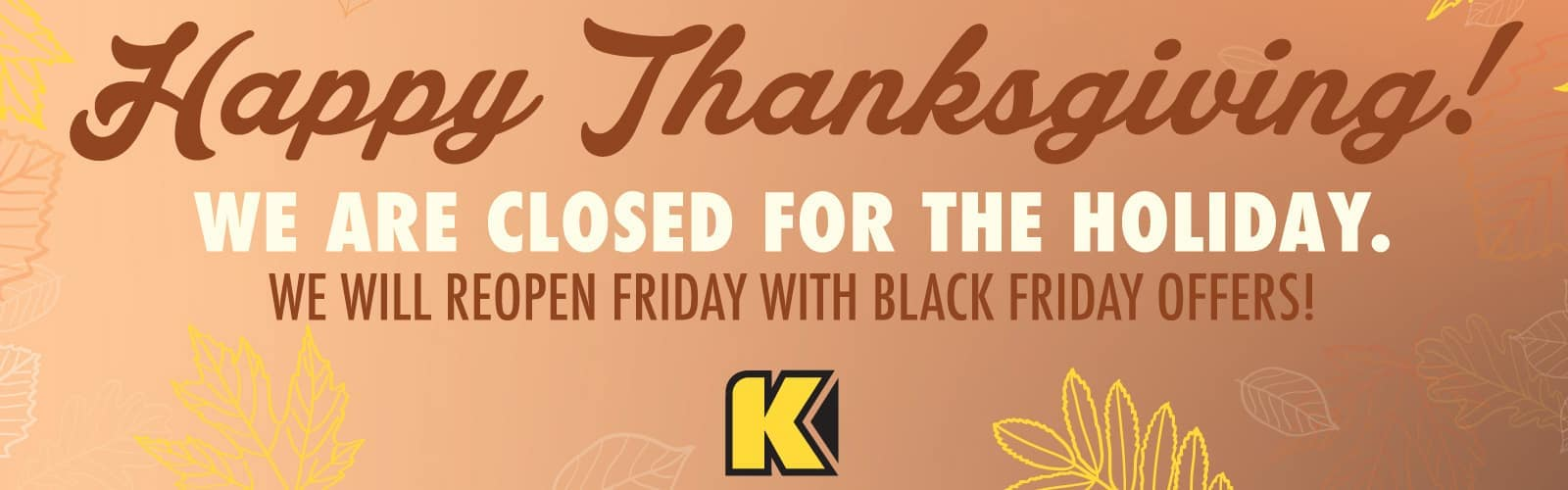 15273-kenaut-Nov19-Closed-Reopen-for-Black-Friday-Banners-1600×500