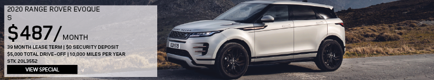 2020 RANGE ROVER EVOQUE S.$487 PER MONTH.39 MONTH LEASE TERM.$0 SECURITY DEPOSIT.$5,000 TOTAL DRIVE OFF.10,000 MILES PER YEAR_STOCK NUMBER 20L3552.VIEW SPECIAL.SEE DEALERSHIP FOR COMPLETE DETAILS. SILVER RANGE ROVER EVOQUE PARKED ON ROAD OVERLOOKING MOUNTAIN RANGE.