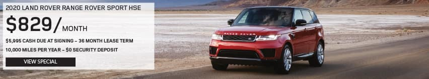 2020 RANGE ROVER SPORT HSE. $829 PER MONTH. 36 MONTH LEASE TERM. $5,995 CASH DUE AT SIGNING. $0 SECURITY DEPOSIT. 10,000 MILES PER YEAR. EXCLUDES RETAILER FEES, TAXES, TITLE AND REGISTRATION FEES, PROCESSING FEE AND ANY EMISSION TESTING CHARGE. ENDS 11/2/2020. VIEW SPECIAL. RED RANGE ROVER SPORT DRIVING DOWN DIRT ROAD.