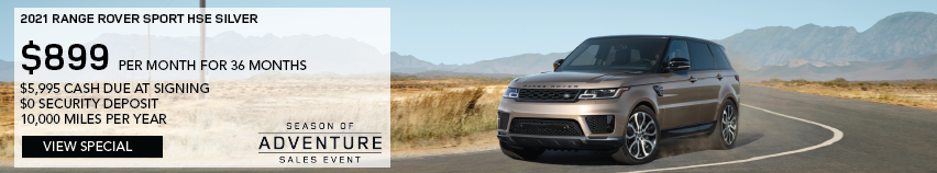 2021 RANGE ROVER SPORT HSE SILVER. $899 PER MONTH. 36 MONTH LEASE TERM. $5,995 CASH DUE AT SIGNING. $0 SECURITY DEPOSIT. 10,000 MILES PER YEAR. EXCLUDES RETAILER FEES, TAXES, TITLE AND REGISTRATION FEES, PROCESSING FEE AND ANY EMISSION TESTING CHARGE.ENDS 1/4/2021. VIEW SPECIAL. BROWN RANGE ROVER SPORT DRIVING IN DESERT.