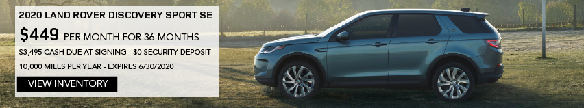2020 LAND ROVER DISCOVERY SPORT SE. $449 PER MONTH. 36 MONTH LEASE TERM. $3,495 CASH DUE AT SIGNING. $0 SECURITY DEPOSIT. 10,000 MILES PER YEAR. EXCLUDES RETAILER FEES, TAXES, TITLE AND REGISTRATION FEES, PROCESSING FEE AND ANY EMISSION TESTING CHARGE. OFFER ENDS 6/30/2020. VIEW INVENTORY. BLUE LAND ROVER DISCOVERY SPORT PARKED ON FOOTBALL FIELD.