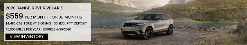 2020 RANGE ROVER VELAR S. $559 PER MONTH. 36 MONTH LEASE TERM. $4,495 CASH DUE AT SIGNING. $0 SECURITY DEPOSIT. 10,000 MILES PER YEAR. EXCLUDES RETAILER FEES, TAXES, TITLE AND REGISTRATION FEES, PROCESSING FEE AND ANY EMISSION TESTING CHARGE. OFFER ENDS 6/30/2020. VIEW INVENTORY. BROWN RANGE ROVER VELAR PARKED LAKESIDE.