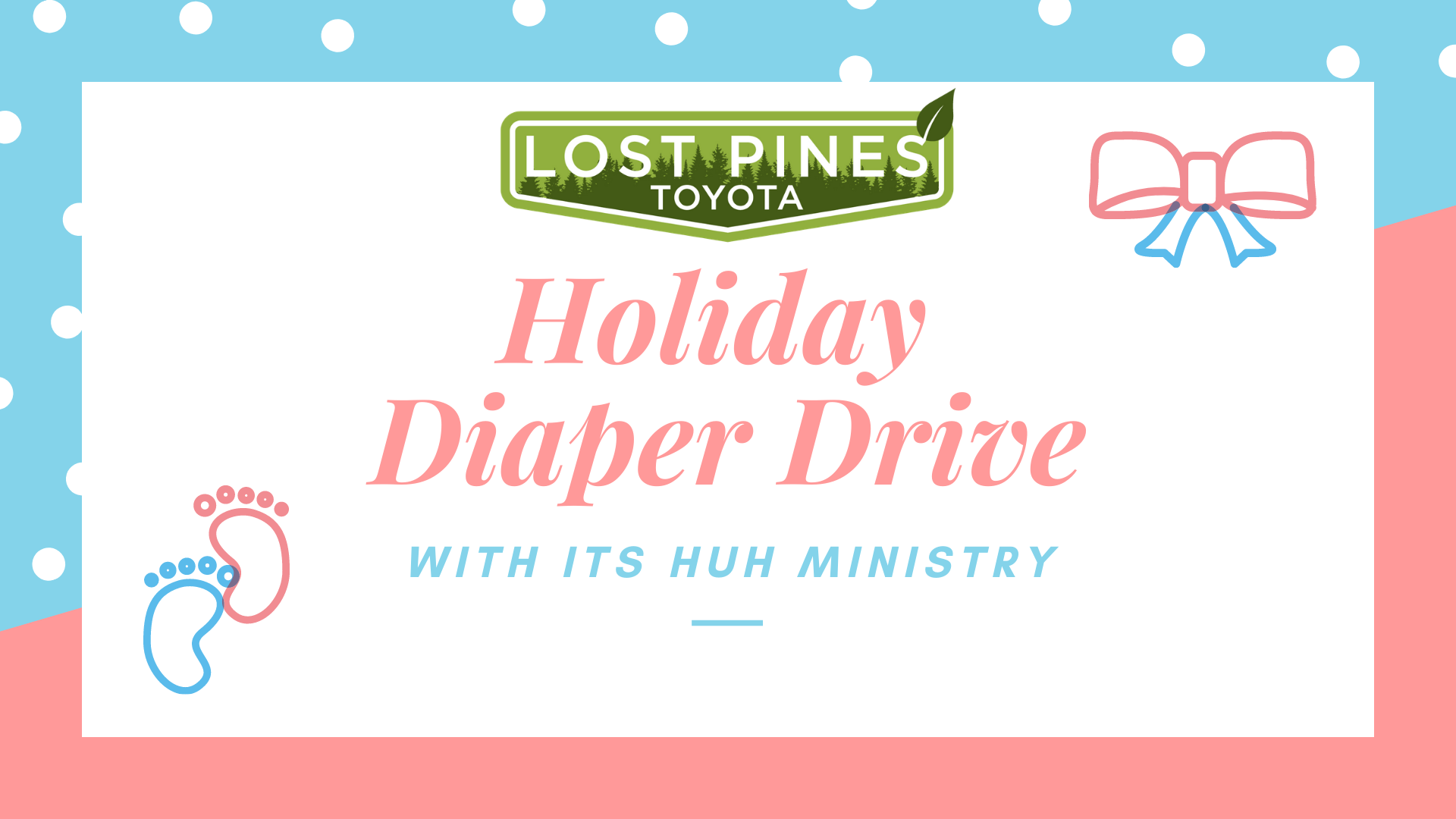 Holiday Diaper Drive at Lost Pines Toyota