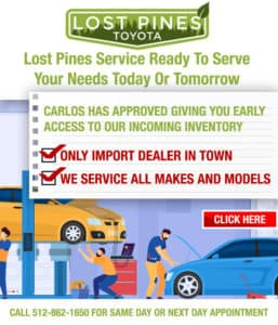 Lost Pines Toyota Service Ready to Serve Your Needs Today or Tomorrow