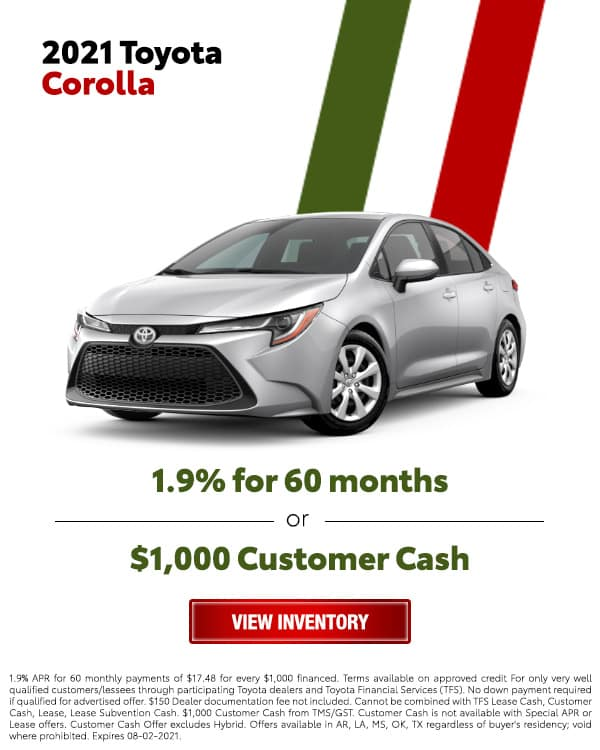 2021 Toyota Corolla for 1.9% for 60 Months or $1,000 Customer Cash