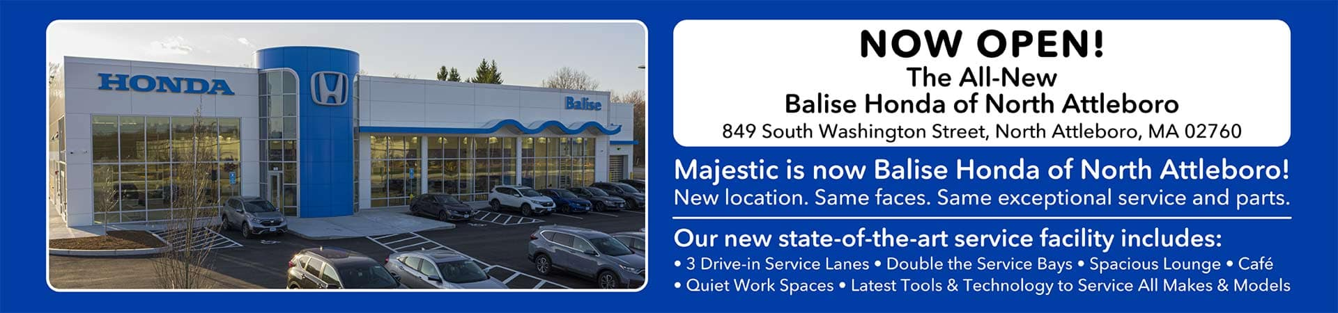 Balise Honda of North Attleboro is Now Open