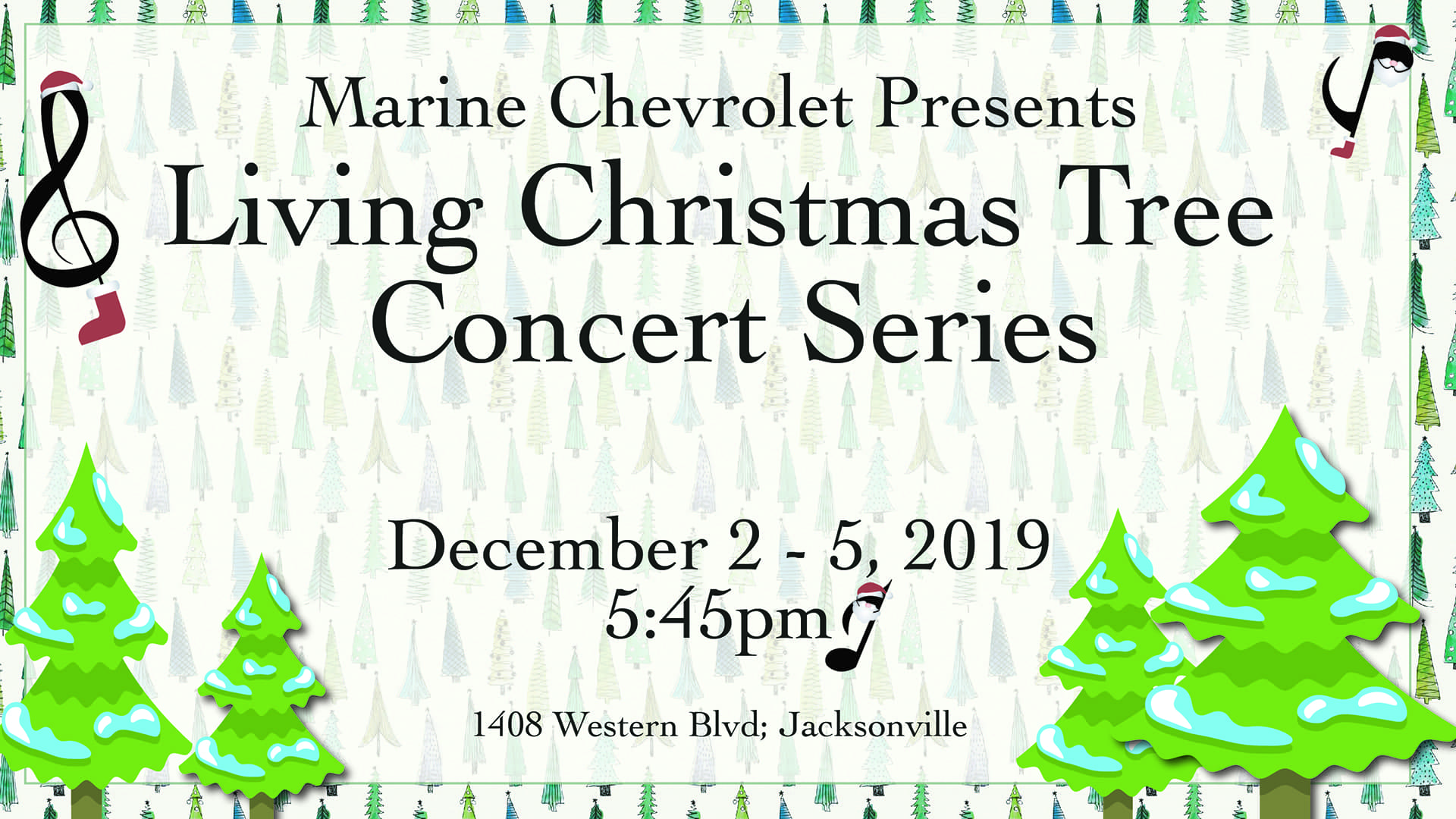 Living Christmas Tree Concert Series at Marine Chevrolet December 2 - 5, 2019.