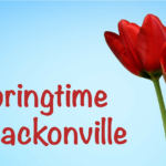 Springtime events in Jacksonville
