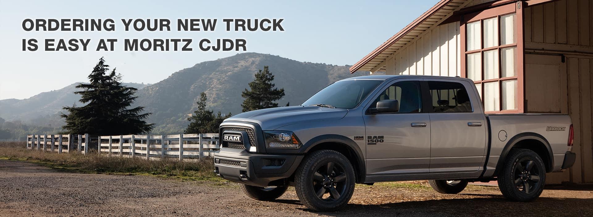 Order Your New Truck at Moritz Chrysler Dodge Jeep RAM!