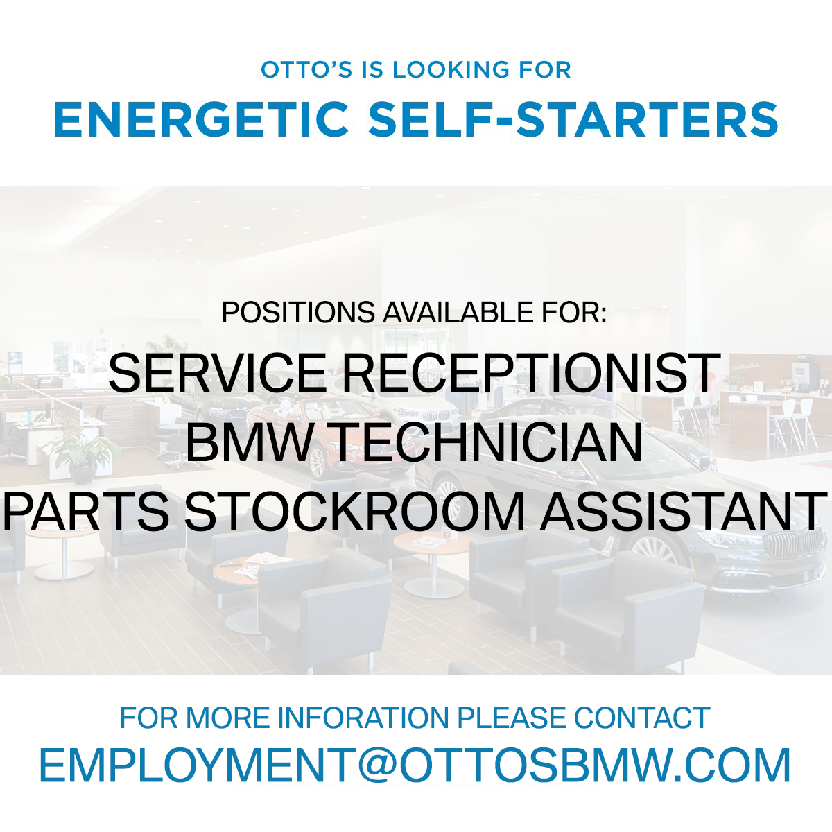 Otto's BMW is hiring for Service Receptionist, BMW Technician, and Parts Stockroom Assistant.