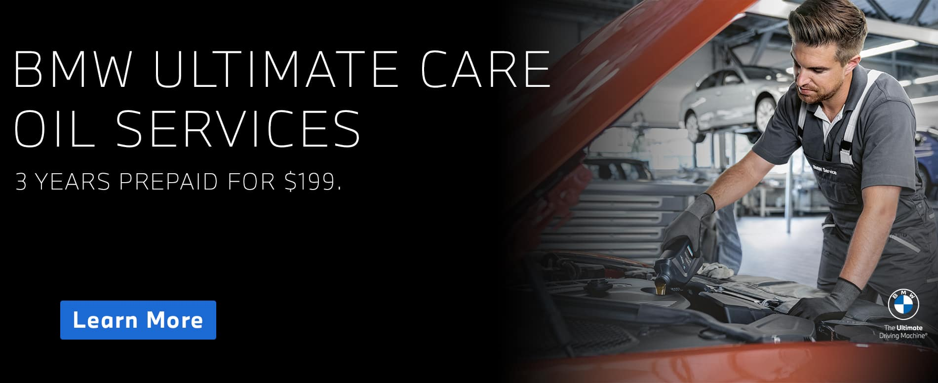 BMW Ultimate Care Oil Services, 3 years of prepaid oil changes for just $199!