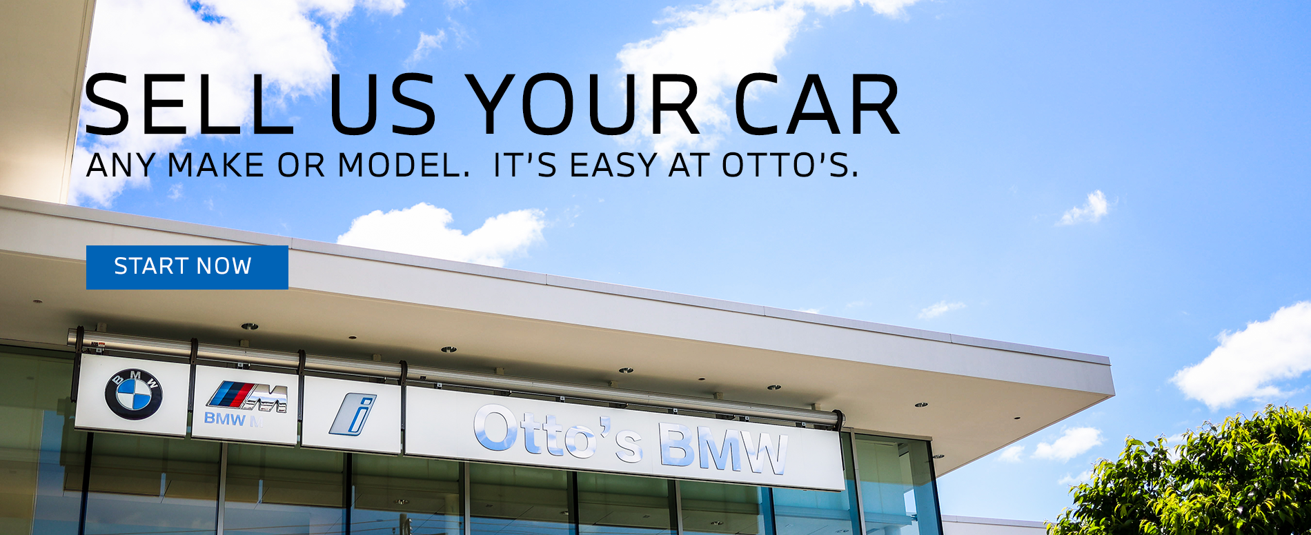 Sell Otto's your car, any make or model, it's easy at Otto's!