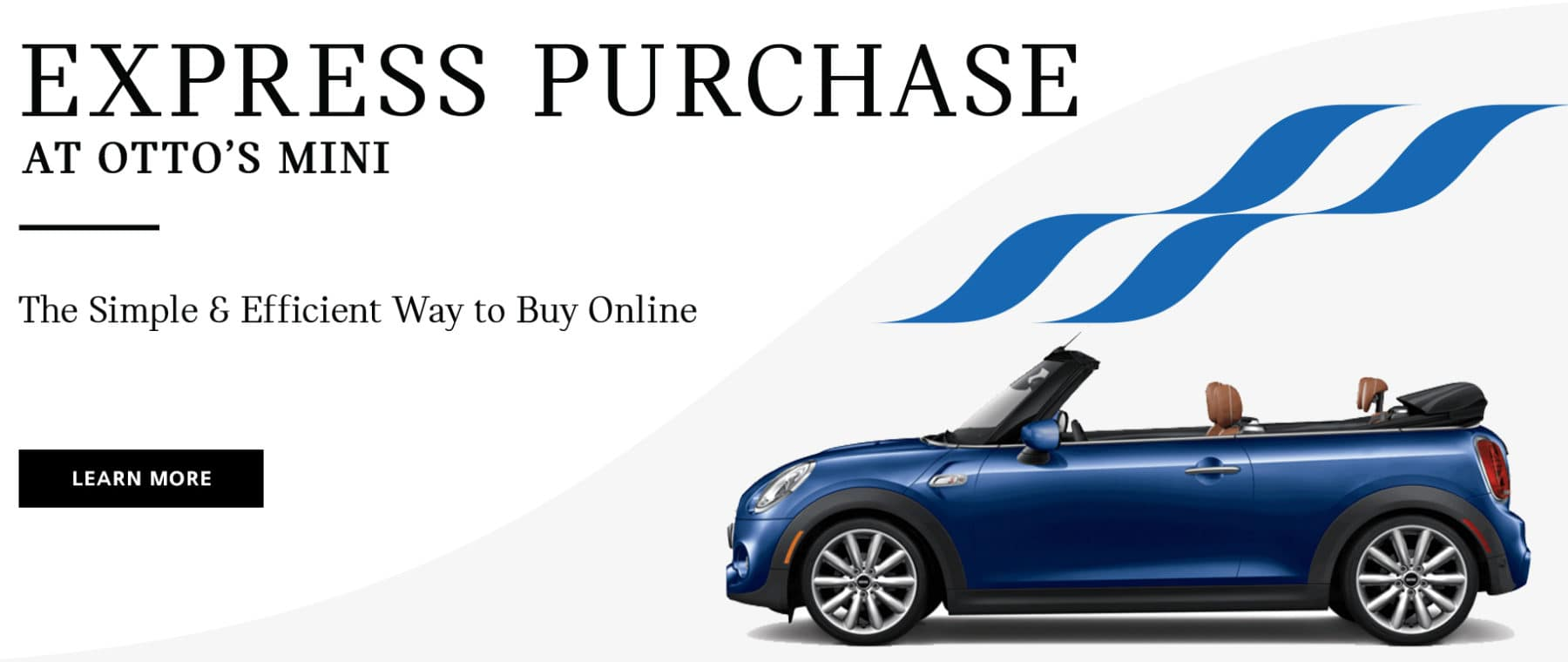 Otto's Express Purchase, the new way to shop for a MINI from home and purchase entirely online!