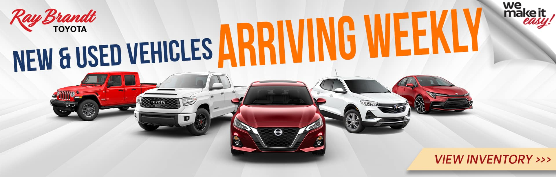 New Inventory Arriving Weekly at Ray Brandt Toyota