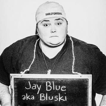"Jay ""Bluski"" B."