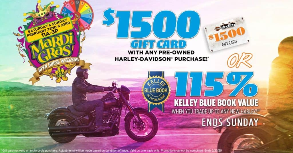 Mardi Gras Open House $1500 Gift Card on Pre-Owned or 115% Kelley Blue Book Value on Trade
